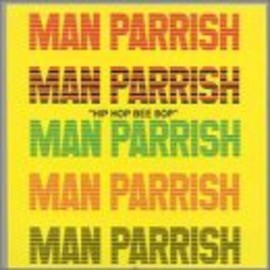 Man Parrish - Hip Hop Be Hop