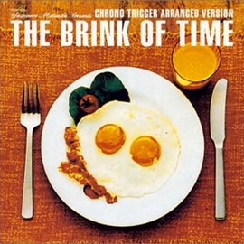 光田康典 - THE BRINK OF TIME  Chrono Trigger Arranged Version