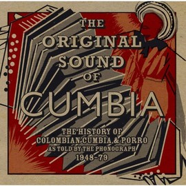 Various Artists - Original Sound of Cumbia: History of Colombian