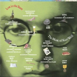 Various Artists - Lost in the Stars: The Music of Kurt Weill