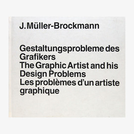 Josef Muller-Blockmann - The Graphic Artist and His Design Problems