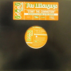 The Wiseguys - Start The Commotion - Dj Spinna Rmx / Mannonth, Wall Of Sound