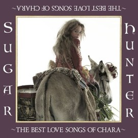 CHARA - Sugar Hunter  ~THE BEST LOVE SONGS OF CHARA~