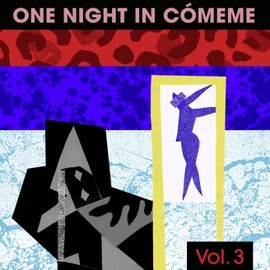 V.A. - One Night In Cómeme Vol. 3