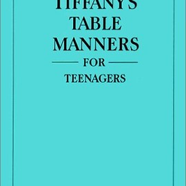 Walter Hoving - Tiffany's Table Manners for Teenagers