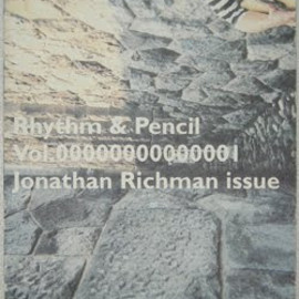 Rhythm & Pencil vol.1 Jonathan Richman