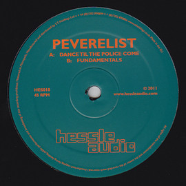 PEVERELIST - Dance til the Police Come / Fundamentals (Hessle Audio, 2011)
