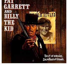 Sam Peckinpah - PAT GARRETT AND BILLY THE KID ( ビリー・ザ・キッド/21才の生涯 )