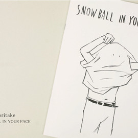 Noritake - 『Snowball In Your Face』