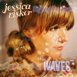 Jessica Risker - The Waves