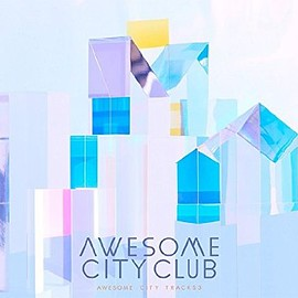 Awesome City Club - Awesome City Tracks 3