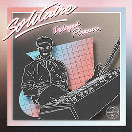 SOLITAIRE - Delayed Pleasure