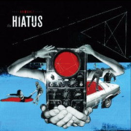 the HIATUS - ANOMALY