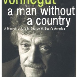 Kurt Vonnegut - A Man without a Country