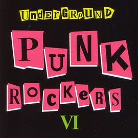 Various Artists - Under ground Punk Rockers6