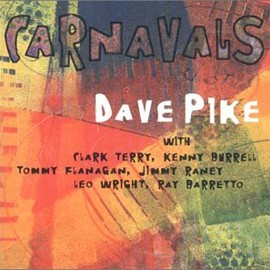 Dave Pike(デイヴ・パイク) - Carnavals