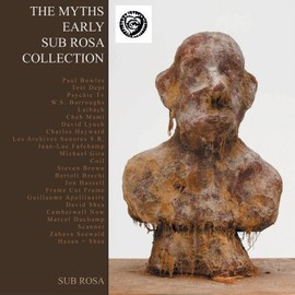 "V.A. - LA FOLIE DU JOUR: SUB ROSA: "" The Myths"""