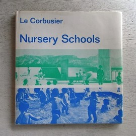 Le Corbusier - Nursery School