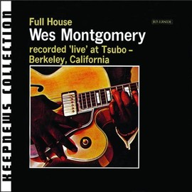 The Incredible Guitar of Wes Montgomery