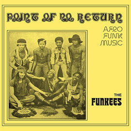 The Funkees ‎ - Point Of No Return - Afro Funk Music (Vinyl,LP)
