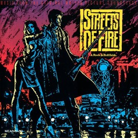 Various Artists - Streets Of Fire: Music From The Original Motion Picture Soundtrack