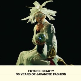 深井 晃子 - Future Beauty: 30 Years of Japanese Fashion