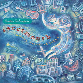 sweetmouth - Goodbye To Songtown