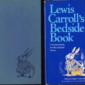 LEWIS CARROLL - LEWIS CARROLL'S BEDSIDE BOOK: Entertainment for the Wakeful Hours