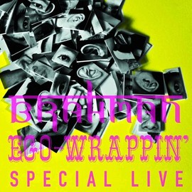 BRAHMAN/EGO-WRAPPIN' - SPECIAL LIVE SURE SHOT