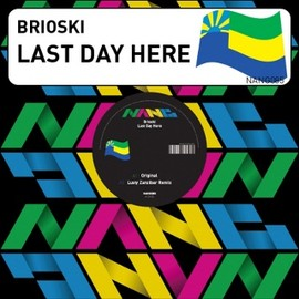 Brioski - Last Day Here