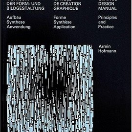Armin Hofmann - GRAPHIC DESIGN MANUAL : Principles and Practice