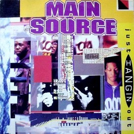 MAIN SOURCE - JUST HANGIN OUT/LIVE AT THE BARBEQUE