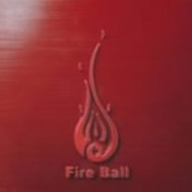 fire ball - FIST AND FIRE