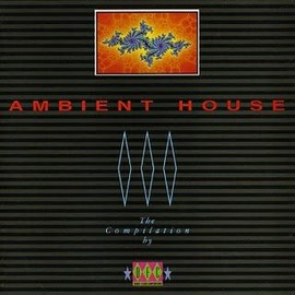 Various Artists - Ambient House By DFC