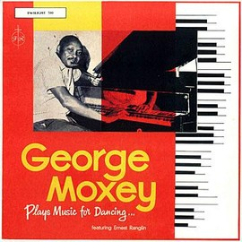 George Moxey / Ernest Ranglin - Plays Music For Dancing