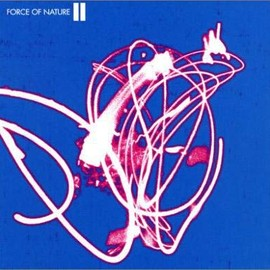 Force Of Nature - TWO