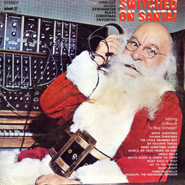 Sy Mann - Switched On Santa!