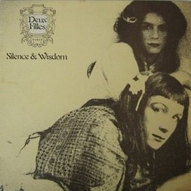 Deux Filles - Silence & Wisdom/Double Happiness