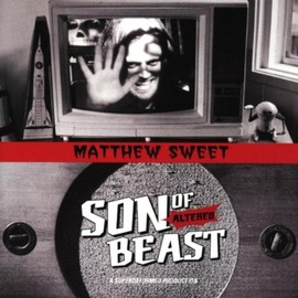Matthew Sweet - Son of Altered Beast
