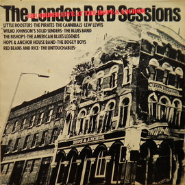 Various Artists - London R&B Sessions  recorded live at the HOPE&ANCHOR