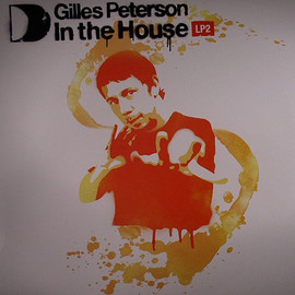 Gilles Peterson - In The House LP2 / Gilles Peterson