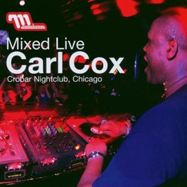 Carl Cox - Mixed Live