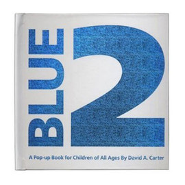 David Carter - Blue 2: Pop-Up Book for Children of All Ages