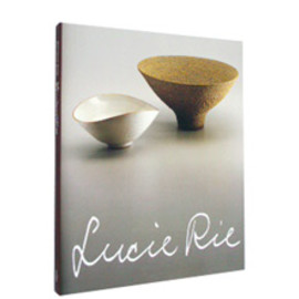 Lucie Rie - Lucie Rie ルゥーシー・リィー