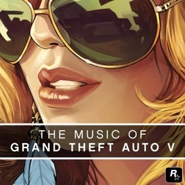 Various Artists - The Music of Grand Theft Auto V [Explicit]
