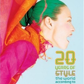 Kim Hastreiter, David Hershkovits - 20 Years of Style: The World According to Paper