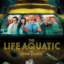 Wes Anderson - The Life Aquatic With Steve Zissou(ライフ アクアティック)