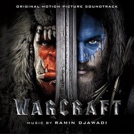 Ramin Djawadi - Warcraft: Original Motion Picture Soundtrack