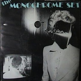 THE MONOCHROME SET - HE'S FRANK