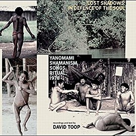 david toop - Lost Shadows: in Defence of Th CD